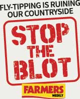 Stop The Blot logo reading: Fly-tipping is ruining our countryside. Stop the Blot. Farmers Weekly