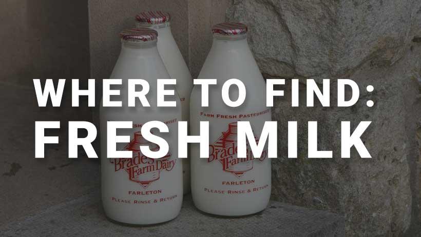 Where to find: fresh milk